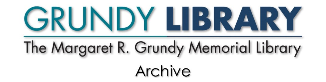 Margaret R. Grundy Memorial Library Archives